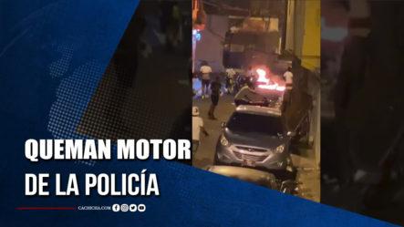 Personas Violentaban Toque De Queda Y Queman Motor De La Policía En Cristo Rey