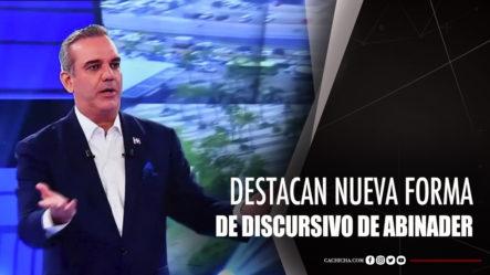 Sandy Saviñon Destaca Nueva Forma De Discursivo De Abinader