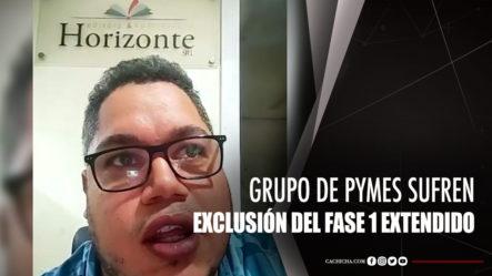 Grupo De PYMES Están Sufriendo La Exclusión Del Programa Fase 1 Extendido
