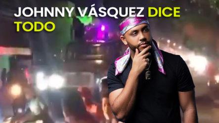 """""""Ha Dañado La Música"""" Johnny Vásquez Dice Todo De DJ Adonis Y Michael Miguel Se """"Quilla Feo"""""""