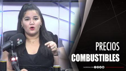 Periodista Dahia Sena Habla Sobre El Precio De Los Combustibles En RD