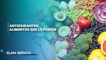 Antioxidantes: Alimentos Que Lo Poseen | Plan Médico