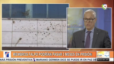 Miembros Del FALPO Podrían Pasar 3 Meses En Prisión