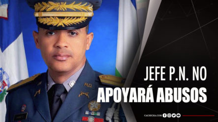 Jefe De La Policía Dice No Tolerará Exceso De Agentes Contra Ciudadanos