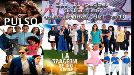 Las Peores Películas Dominicanas Del 2018