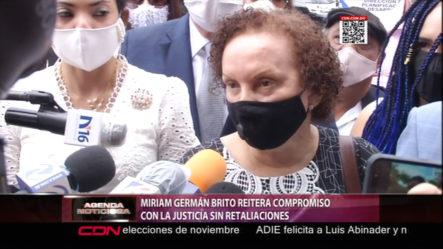 Mirian Germán: Yo No Vengo A Cobrarle Nada A Nadie Vengo Hacer Justicia
