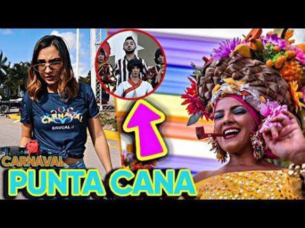 Fuimos Al Carnaval De Punta Cana! ¿Valió La Pena?