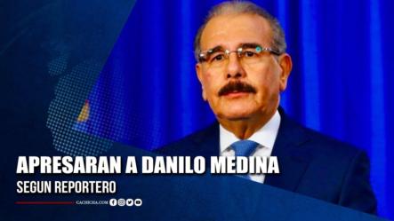 Periodista Afirma Con Su Vida Que Apresaran A Danilo Medina