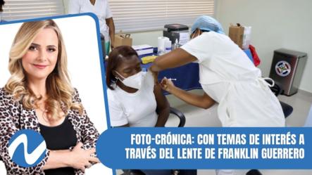 Foto-crónica: Con Temas De Interés A Través Del Lente De Franklin Guerrero