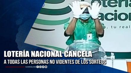 Lotería Nacional Cancela A Todas Las Personas No Videntes De Los Sorteos   Tu Tarde