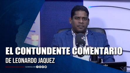 El Contundente Comentario De Leonardo Jaquez | Tu Tarde