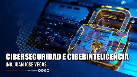 Ing. Juan Jose Vegas Experto En Ciberseguridad Y Ciberinteligencia
