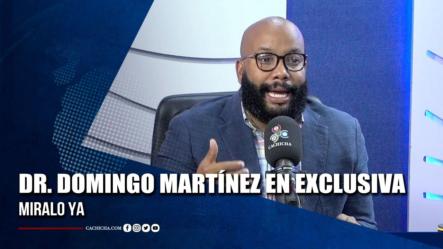 Dr. Domingo Martínez En Exclusiva | Tu Tarde