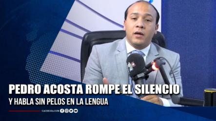 Pedro Acosta Rompe El Silencio Y Habla Sin Pelos En La Lengua   Tu Tarde