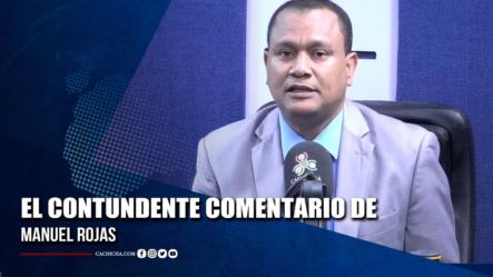 El Contundente Comentario De Manuel Rojas | Tu Tarde