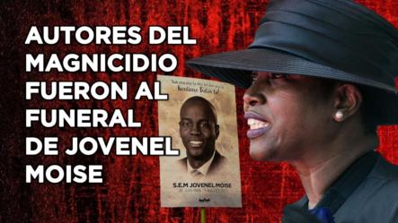 Autores Del Magnicidio Fueron Al Funeral De Jovenel Moise