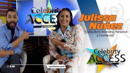 Hoy Conoceremos Más Sobre La Vida Privada De Julissa Núñez Y El Branding Personal   Celebrity Access