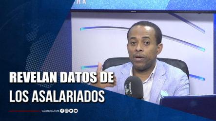 Economista Revela Datos De Los Asalariados Dominicanos