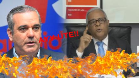 Ministro De Salud Arremete Contra Luis Abinader Y Le Deja Algo Claro