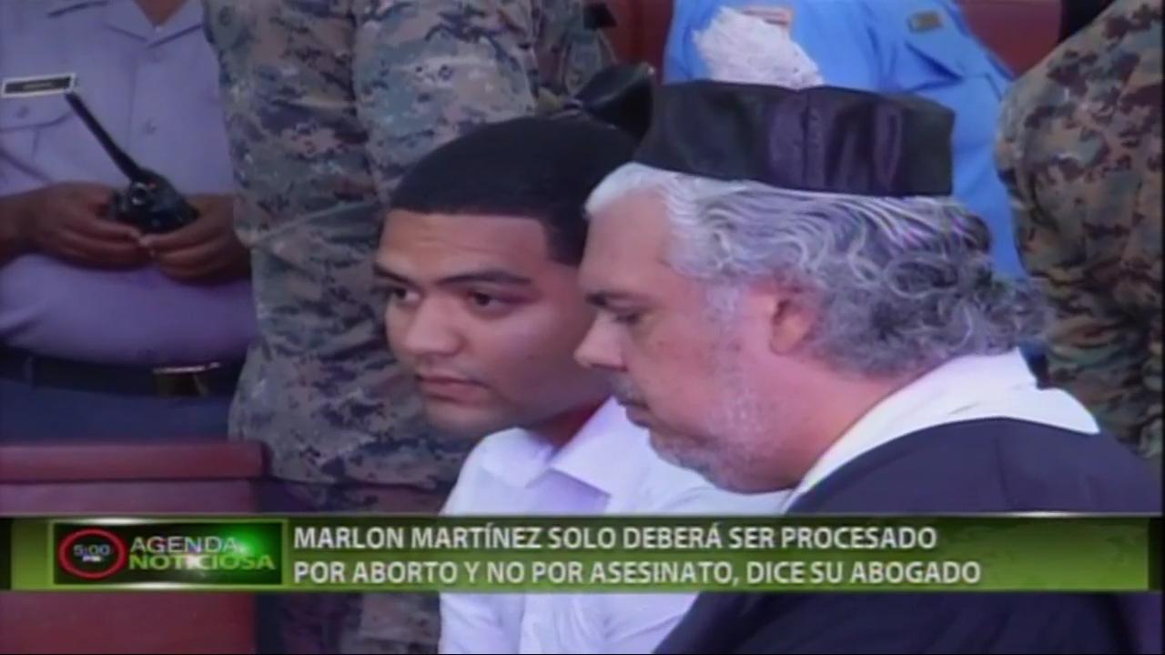 Abogado De Marlón Martínez Dice Que Solo Lo Pueden Acusar Por El Aborto Y No El Asesinato