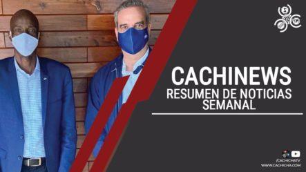 Breve Resumen De Las Noticias Más Importantes De La Semana | CachiNews