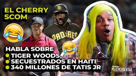EL CHERRY HABLA DE TIGER WOODS, DOMINICANOS EN HAITÍ & FERNANDO TATIS (ACTUALIDADES CON EL CHERRY)