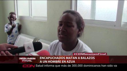 Encapuchados Matan A Balazos A Un Hombre En Azua