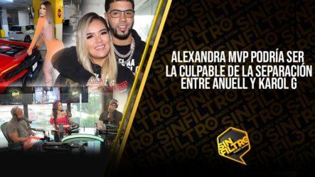 ¡BOMBA! ALEXANDRA MVP PODRÍA SER LA CULPABLE DE LA SEPARACIÓN ENTRE ANUEL Y KAROL G!!!