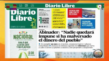 Infórmate Con Las Portadas De Los Principales Periódicos De Hoy 17 De Septiembre Del 2020