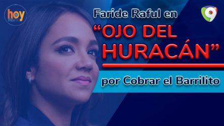 Faride Raful En El Ojo Del Huracán Por Cobrar El Barrilito