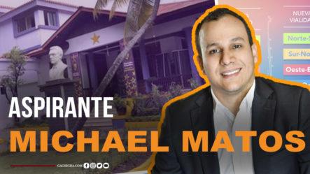Conoce A Michael Matos Aspirante A Secretario Del PLD | Tu Mañana By Cachicha