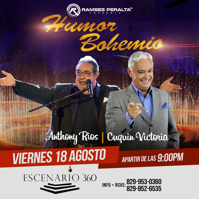 """Cuquín Victoria Y Anthony Ríos En """"Humor Bohemio'' En Escenario 360"""