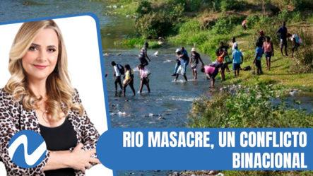 Nuria Piera: Rio Masacre, Un Un Conflicto Binacional