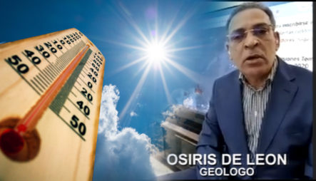 Geólogo Osiris De León Explica A Qué Se Deben Las Altas Temperaturas De Los últimos Días