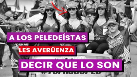 Comunicador Dice Que A Los Peledeístas Les Da Vergüenza  Decir Que Son Del PLD ¡Son Mudos Ahora!