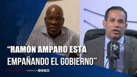 Emilio López Afirma Ramón Amparo Está Empañando El Gobierno PRM
