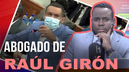 Abogado De Raúl Girón Habla De Las Declaraciones De Su Cliente | Tu Mañana By Cachicha