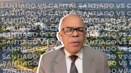 Periodista Dice Que En Santiago Se Vive Mejor Que En Capital. ¡Mira Porqué!