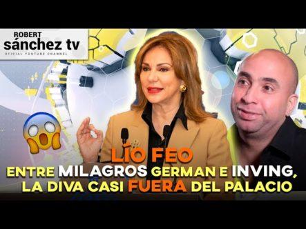 LÍO FEO ENTRE MILAGROS GERMAN E IRVING ALBERTI LA DIVA CASI FUERA DEL PALACIO