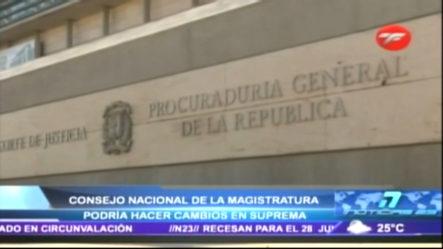 El Consejo Nacional De La Magistratura Podría Hacer Cambios En La Suprema