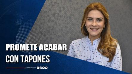 Alcaldesa Del Distrito Promete Acabar Con Tapones
