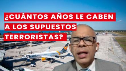 Si Atrapan A Los Supuestos Terroristas De Aeropuerto, ¡Mira Lo Que Les Haría La Ley!