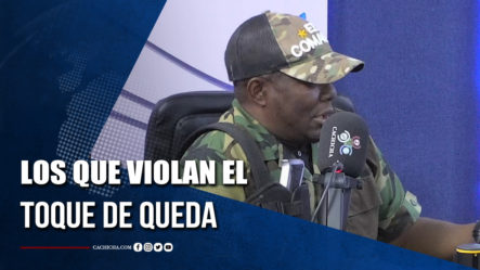 """""""El Comando"""" Explica Como Aborda A Ciudadanos Que Violan Toque De Queda   Tu Tarde"""