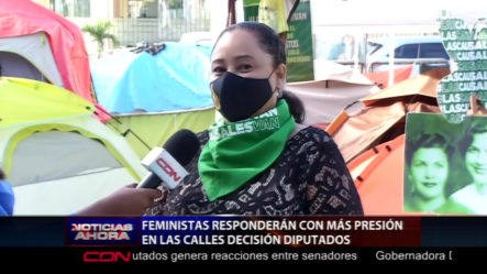 Feministas Dicen Van Con Todo Para Las Calles En Respuesta A La Decisión De Los Diputados
