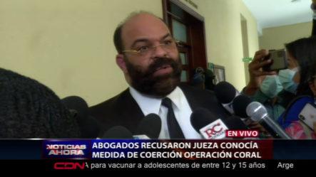 Palabras Del Abogado Félix Portes Sobre La Recusación A La Jueza Que Conocía Medida De Coerción