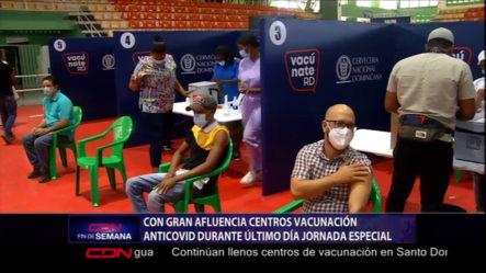 Con Gran Afluencia Centro De Vacunación Se Mantienen En Último Día De Jornada Especial