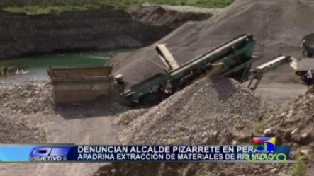 Denuncian Alcalde De Peravia Apadrina La Extracción De Materiales Del Río Nizao