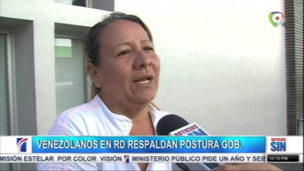 Comunidad De Venezolanos En RD Respaldan La Postura Del Gobierno De No Apoyar Gobierno De Maduro