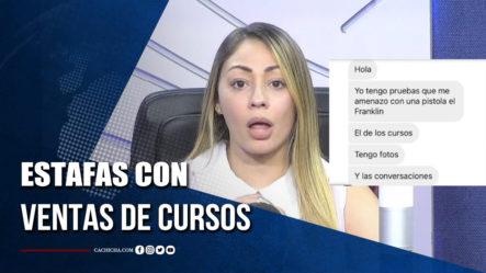 Más Pruebas De Estafas En Contra De Ventas De Cursos Según Muñoz