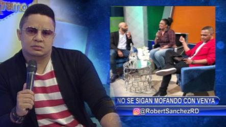 Robert Sánchez:  No Se Sigan Mofando Con Venya Carolina
